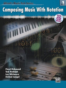 COMPOSING MUSIC WITH NOTATION BK/CD