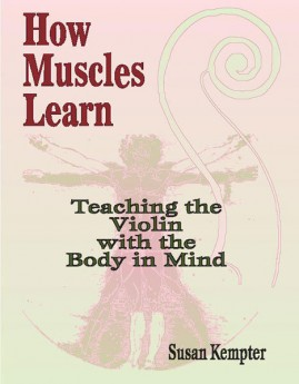 HOW MUSCLES LEARN TEACHING VIOLIN BODY IN MIND