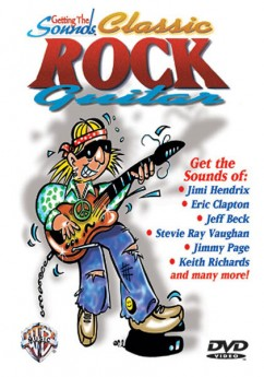 GETTING THE SOUNDS CLASSIC ROCK GUITAR DVD
