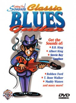 GETTING THE SOUNDS CLASSIC BLUES GUITAR DVD