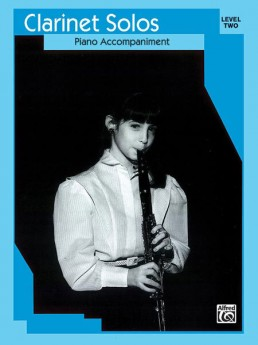 CLARINET SOLOS LVL 2 PNO ACCOMP ONLY