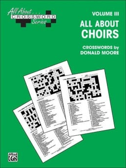ALL ABOUT CHOIRS CROSSWORDS