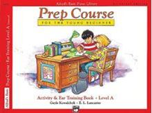 Alfred's Basic Piano Prep Course: Activity & Ear Training Book A Universal Edition