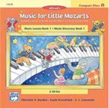 Music for Little Mozarts: CD 2-Disc Sets for Lesson and Discovery Books Level 1