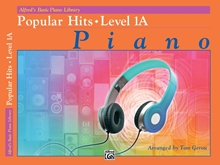 Alfred's Basic Piano Library: Popular Hits Level 1A