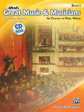 Alfred's Great Music and Musicians Book 1