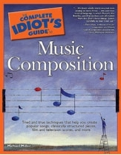 Complete Idiots Guide to Music Composition