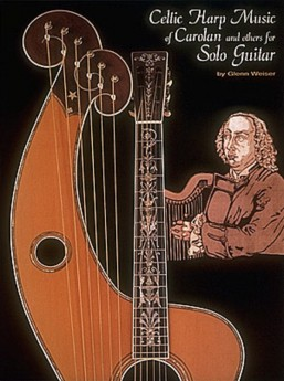 Celtic Harp Music of Carolan and Others for Solo Guitar