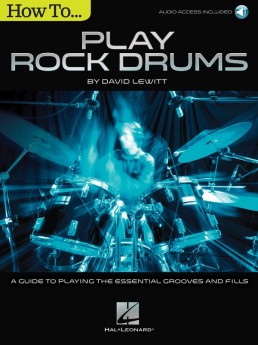 How to Play Rock Drums