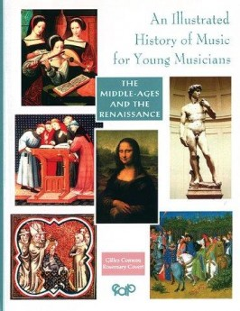 ILLUSTRATED HISTORY OF MUSIC MIDDLE AGES