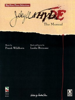 Jekyll And Hyde The Musical Bn Piano (O/P)