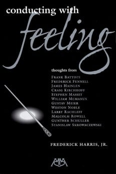 Conducting with Feeling - Sheet Music