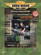 Audio Mixing Boot Camp Bk & DVD-ROM Education