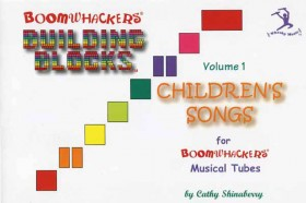 """Boomwhackers """"Building Blocks Childrens Songs Volume 1"""" Book Only"""