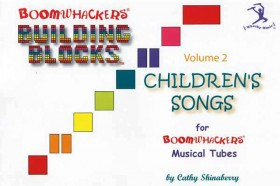 """Boomwhackers """"Building Blocks Childrens Songs Volume 2"""" Book Only"""