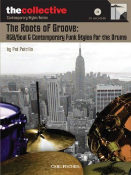 The Roots of Groove: R&B/Soul & Contemporary Funk Styles
