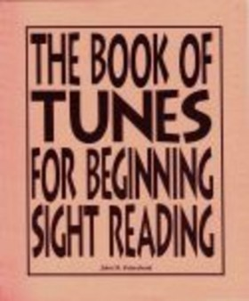 BOOK OF TUNES FOR BEGINNING SIGHT READERS