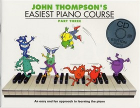 John Thompson's Easiest Piano Course - Part 3