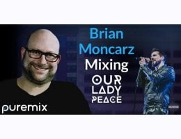 Brian Moncarz Mixing Our Lady Peace